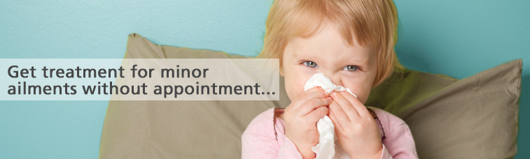 Get treatment for minor ailments without appointment