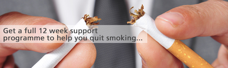 Get a full 12 week support programme to help you quit smoking...